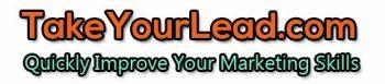 www.TakeYourLead.com.
